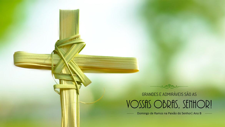 Início da Semana Santa